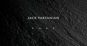 JACK VARTANIAN | PURE COLLECTION